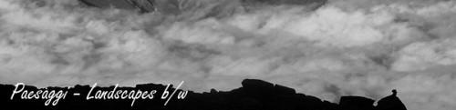 paesaggi bianco e nero - Landscapes black and white